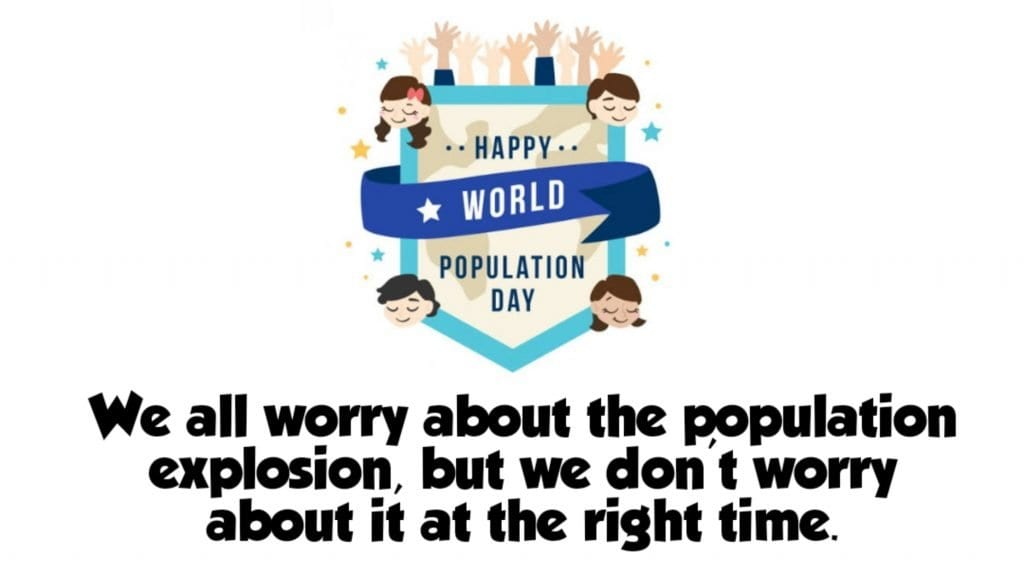 Happy World Population Day Whatsapp  status 2020