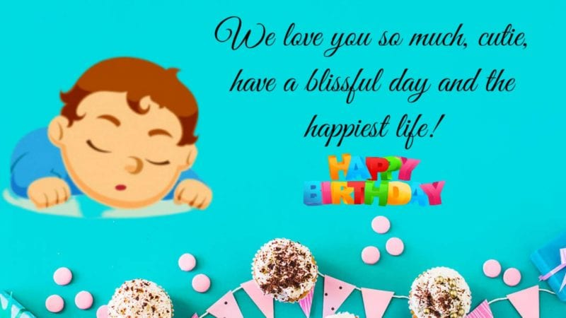 Happy Birthday wishes to Baby Boy Quotes and Images