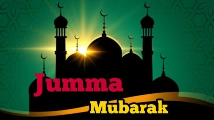 Jumma Mubarak 2020, Jummah Mubarak, Jumma Mubarak Wishes ,Jumma Mubarak Wishes in English, Jumma Mubarak Wishes Images, Jumma Mubarak 2020 Wishes