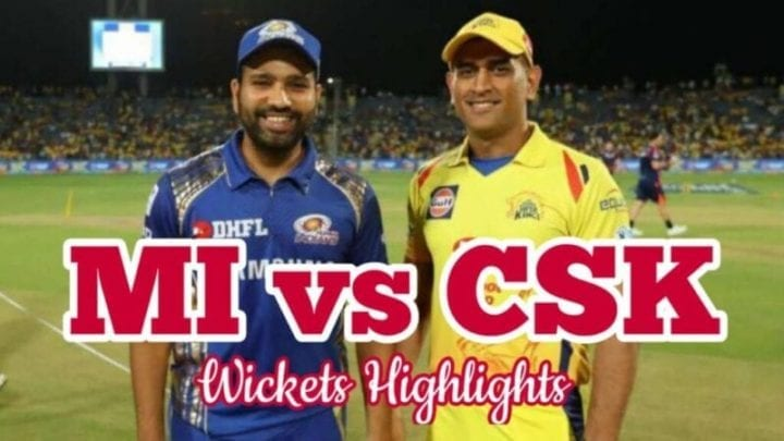 MI vs CSK Wickets, MI vs CSK Wickets 2020, MI vs CSK Wickets 2020 Highlights