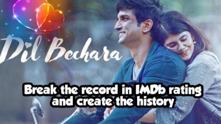 Dil Bechara break the record by geeting 9.8 rating in IMDb reviews