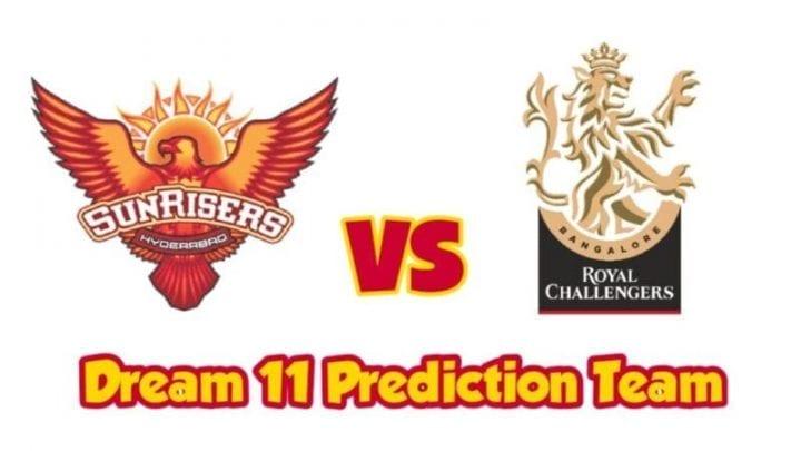 SRH vs RCB Dream 11 Predication, RCB vs SRH Dream 11 Predication, SRH vs RCB Dream 11 match Predication, SRH vs RCB Dream 11 Team Predication