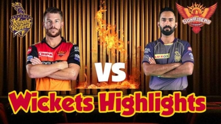 KKR vs SRH Wickets Highlights, KKR vs SRH, KKR vs SRH Scorecard, KKR vs SRH Scoreboard