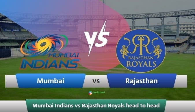 IPL 2020, MI vs RR Head to Head: Mumbai Indians vs Rajasthan Royals Head to Head IPL History